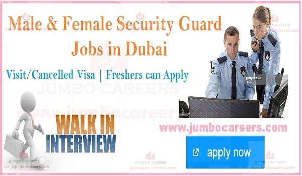 Latest walk in interview jobs in Dubai, walk in interview security guard jobs in UAE,