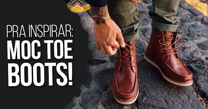 Tem Na Web - MOC TOE BOOTS: Pra Inspirar e Como Usar as Moc Boots!