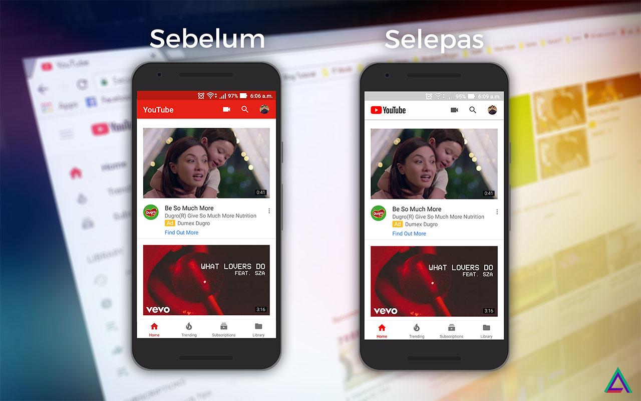 Sebelum dan Selepas Kemasikin Terbaru Aplikasi Youtube Mobile