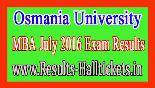 Osmania University MBA July 2016 Exam Results