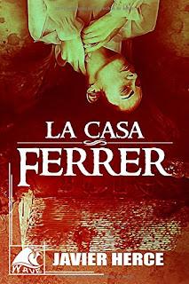 La casa Ferrer . Javier Herce