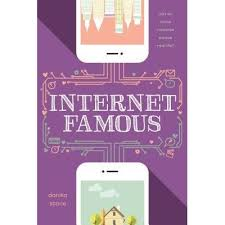 https://www.goodreads.com/book/show/31145123-internet-famous?ac=1&from_search=true