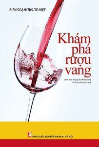 Khám phá rượu vang - Tô Việt