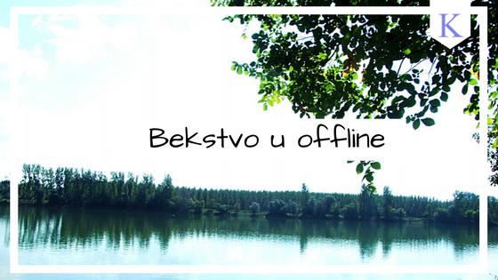 Bekstvo u offline