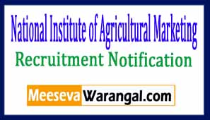 National Institute of Agricultural Marketing NIAM Recruitment Notification 2017