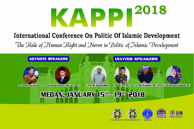 ISDEV TO MEDAN FOR THE 1ST CONFERENCE ON POLITIC OF ISLAMIC DEVELOPMENT (KAPPI)