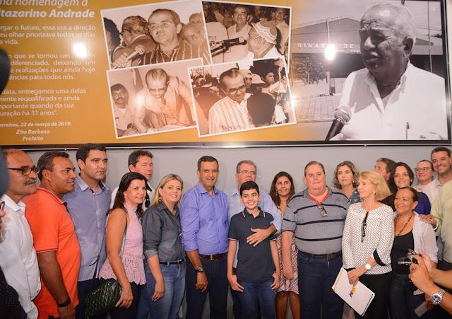 Com homenagens a Baltazarino Araújo Andrade, Prefeito Zito Barbosa reinaugura Ginásio de Esportes