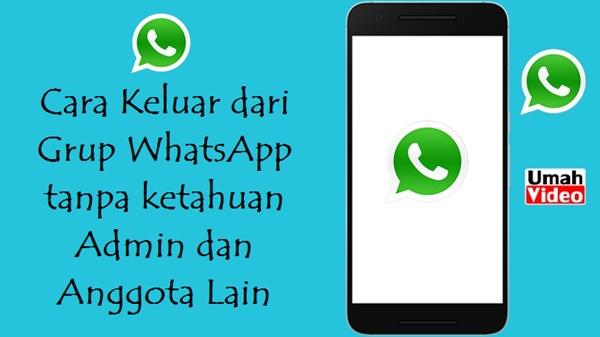 Cara Keluar dari Grup WhatsApp Tanpa Ketahuan