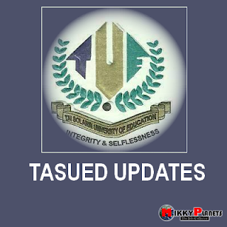 TASUED UPDATES : Tasued Set To Commence Their First Semester E-Test _ See Details