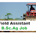Field Assistant B.Sc.Ag Job | Walk-in-Interview