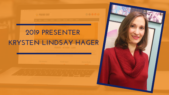 #PromoDayEvent 2019 Presenter Krysten Lindsay Hager #PromoDay2019