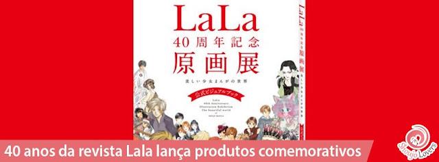 40 anos da revista Lala lança produtos comemorativos