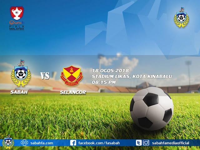 Live Streaming Sabah vs Selangor Piala Malaysia 18.8.2018