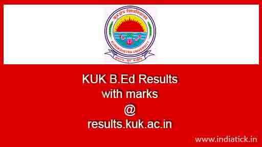 KUK B.Ed Result July 2016 Kurukshetra University results.kuk.ac.in