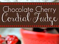 Chocolate Cherry Cordial Fudge Recipe