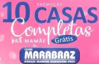 Promoção Marabraz Dia das Mães 2019 Dez Casas Completas - Participação Grátis