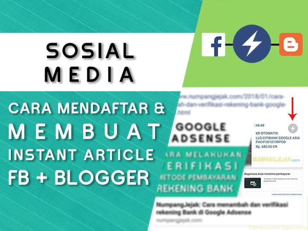 Cara Mendaftar Instant Articles Facebook untuk Blogger