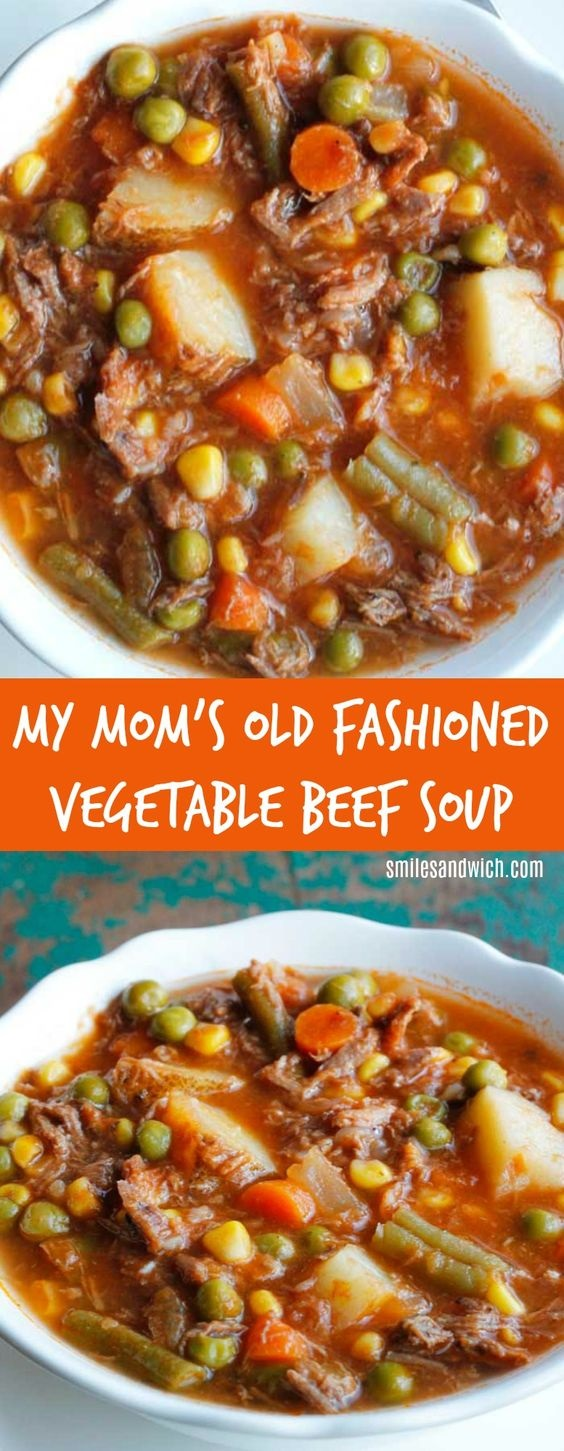 My Mom's Old Fashioned Vegetable Beef Soup