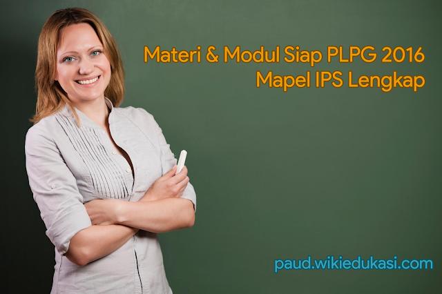 Materi & Modul Terbaru Siap PLPG 2016 Mapel IPS Lengkap