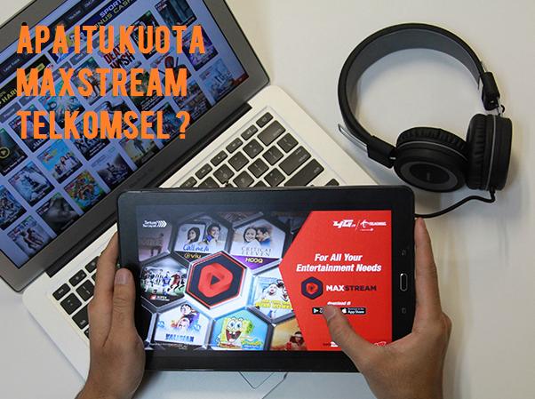 Cara Menggunakan Kuota Maxstream Telkomsel 2019