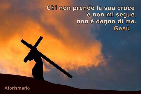 Popolare Aforismario®: Croce e Crocifissione - Frasi e citazioni sul Crocifisso IO72