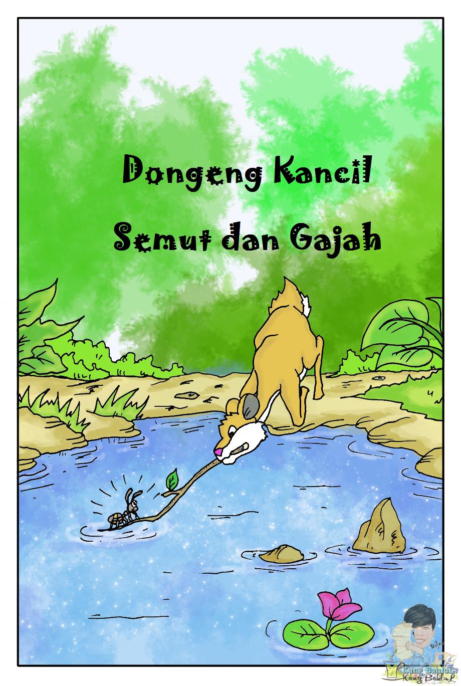 Dongeng KANCIL, SEMUT, dan GAJAH SOMBONG, Cerita Dongeng Anak Terbaru
