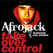 Afrojack - Take It Over Control