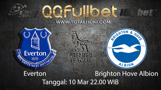 BOLA88 - PREDIKSI TARUHAN BOLA EVERTON VS BRIGHTON HOVE ALBION 10 MARET 2018 ( ENGLISH PREMIER LEAGUE )