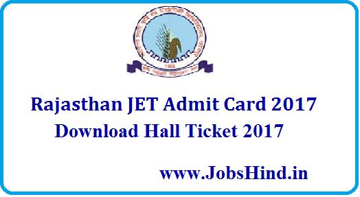 Rajasthan JET Admit Card 2017