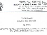 Penerimaan Tenaga Non PNS RSUD Bali Mandara Tahun 2017