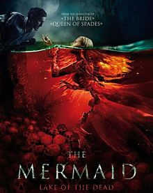 Sinopsis pemain genre Film The Mermaid Lake of the Dead (2018)