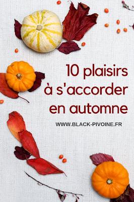 10 plaisirs à s'accorder en automne
