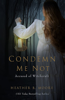 Heidi Reads... Condemn Me Not: Accused of Witchcraft by Heather B. Moore