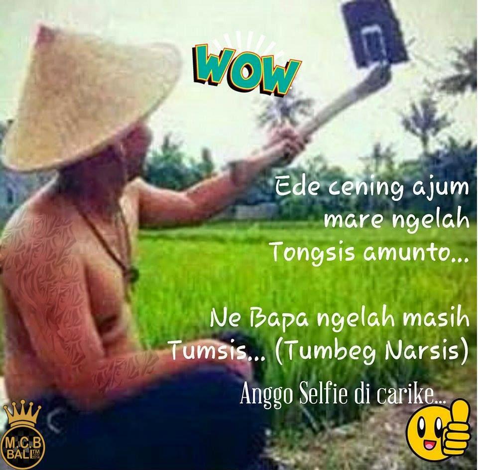 Kumpulan Meme Bahasa Bali Part 1 Blog Yansas