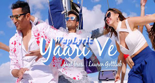 Yaari Ve Song Lyrics | Hindi Songs Lyrics