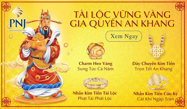 Mua vàng thần tài PNJ - Tài Lộc Vững Vàng - Gia Quyến An Khang
