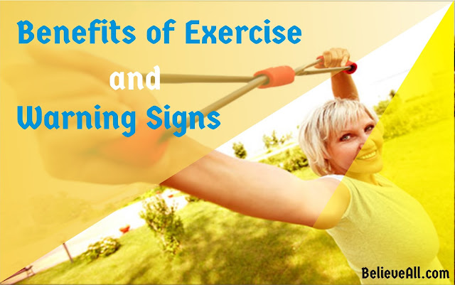 Benefits of Exercise and Warning Signs