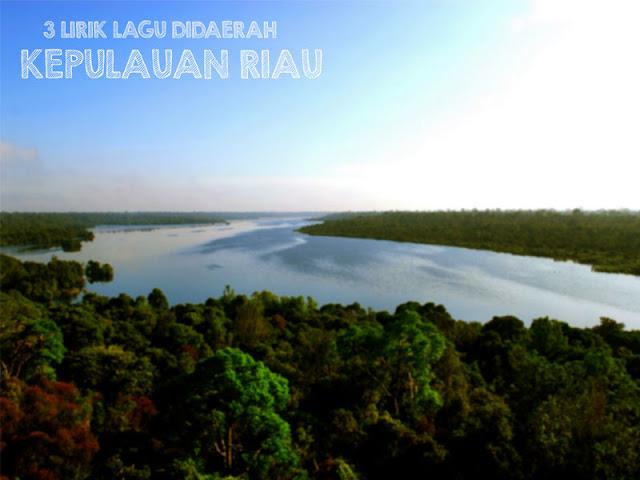3 Lirik Lagu Daerah Riau