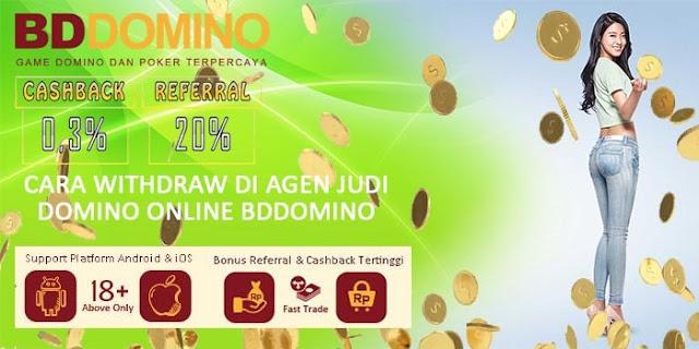 Cara Withdraw di Agen Judi Domino Online BdDomino