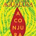 "Quetzal Editores | ""A Conjura"" de José Eduardo Agualusa"