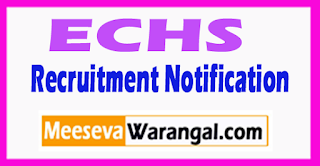 ECHS Ex Servicemen Contributory Health Scheme Recruitment Notification 2017 Last Date 02-08-2017