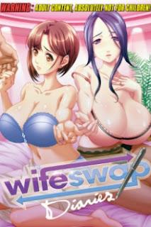 مترجم للعربية أنمي هنتاي محارم (تبادل الزوجـــــــــات!!): Wife Swap Diaries حلقتين!!!!!