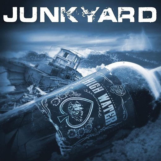 JUNKYARD - High Water (2017) full