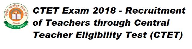 Teachers through Central Teacher Eligibility Test (CTET)