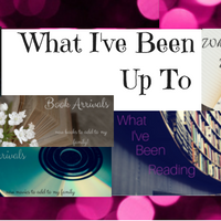 What I've Been Up To: Reading, Watching, Writing, LIFE