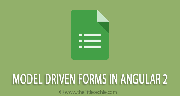 Model Driven Forms in Angular 2