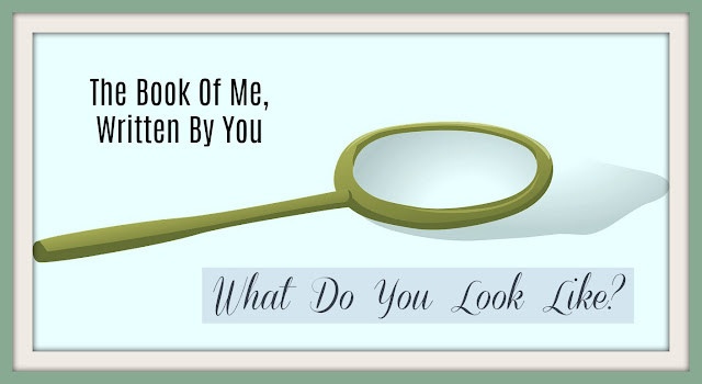 The Book Of Me 2018 Edition:  What Do You Look Like? --How Did I Get Here? My Amazing Genealogy Journey