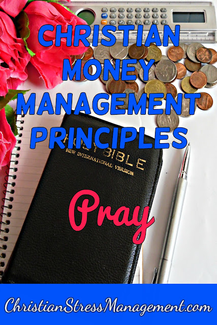Christian Money Management Principles: Pray