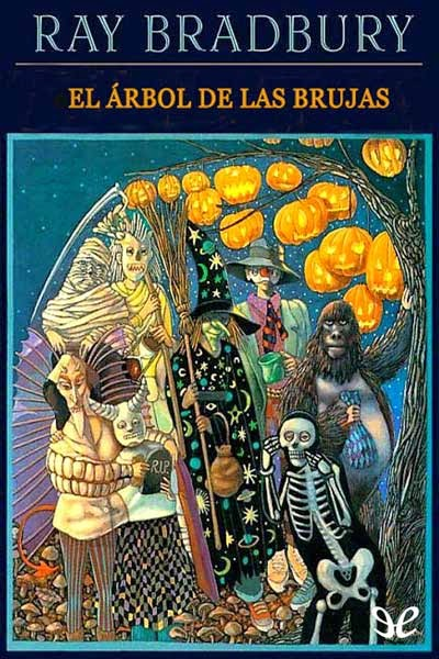 El árbol de Halloween, de Ray Bradbury.
