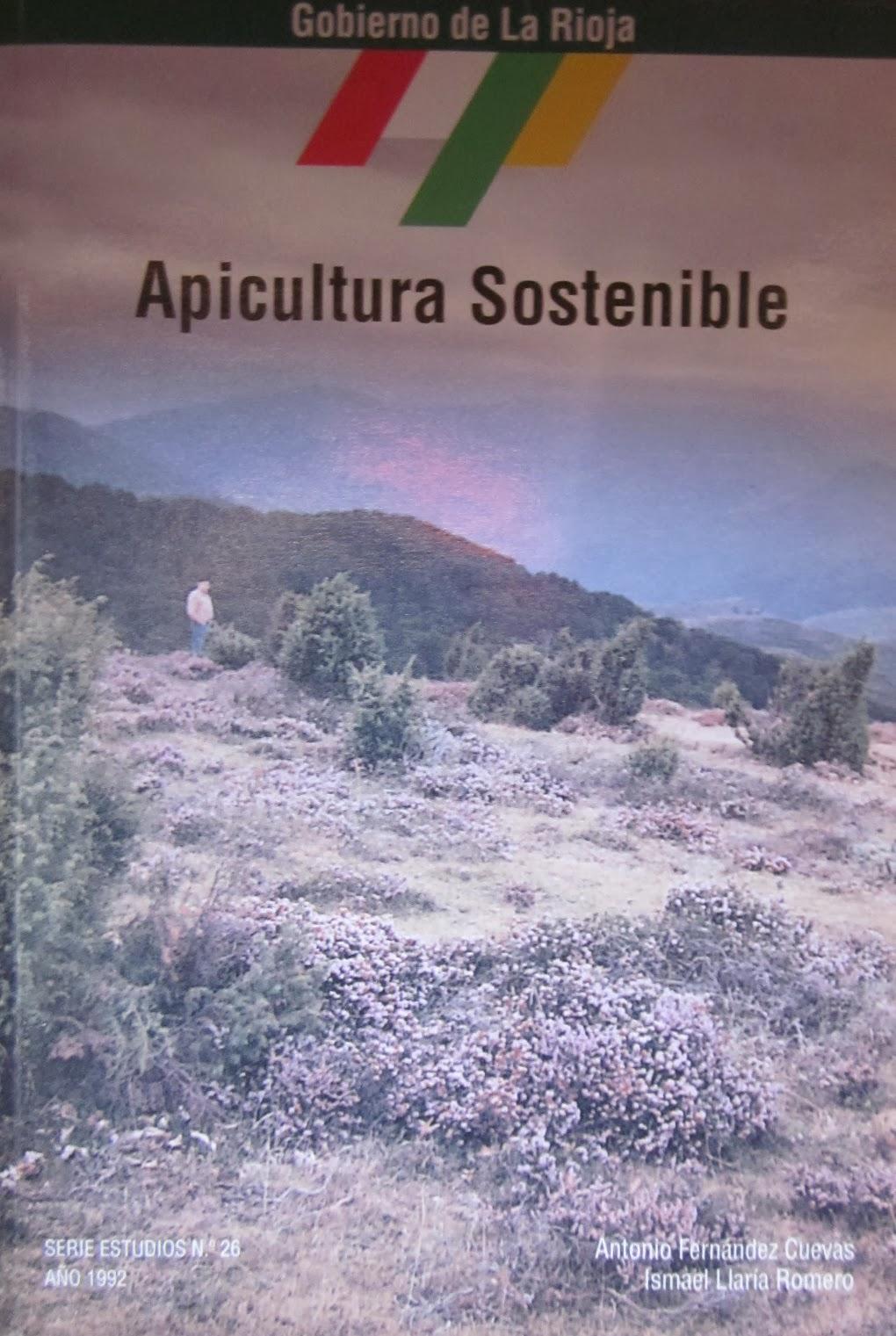 Fernández Cuevas, Antonio y Llaría Romero, Ismael, Apicultura sostenible